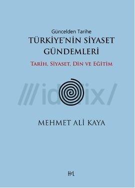 Türkiye'nin Siyaset Gündemleri