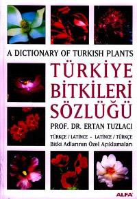 Türkiye Bitkileri Sözlüğü Türkçe-Latince, Latince-Türkçe