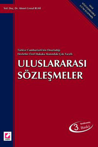 Türkiye Cumhuriyeti'nin Onayladığı Devletler Özel Hukuku Alanındaki Çok Taraflı Uluslararası Sözleşmeler