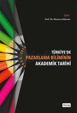 Türkiyede Pazarlama Biliminin Akademik Tarihi 1995