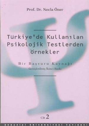 Türkiye`de Kullanılan Psikolojik Testlerden Örnekler