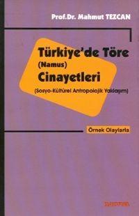 Türkiye`de Töre (Namus) Cinayetleri