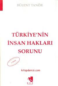 Türkiye`nin İnsan Hakları Sorunu