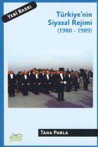 Türkiye`nin Siyasal Rejimi 1980-1989