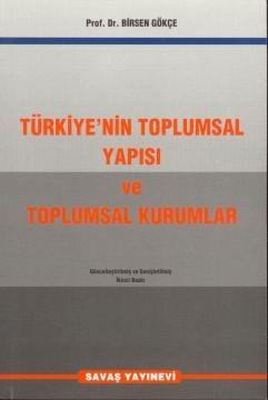 Türkiye`nin Toplumsal Yapısı ve Toplumsal Kurumlar