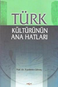 Türk Kültürünün Ana Hatları