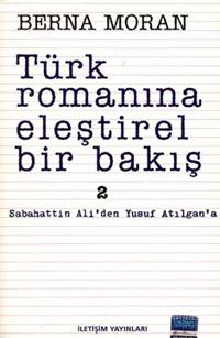 Türk Romanına Eleştirel Bir Bakış