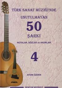 Türk Sanat Müziğinde Unutulmayan 50 Şarkı