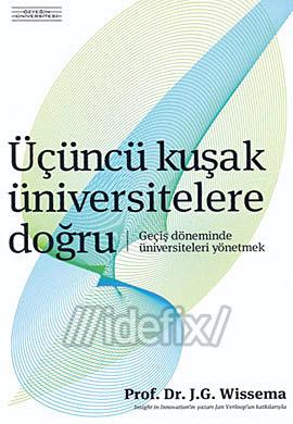 Üçüncü Kuşak Üniversitelere Doğru