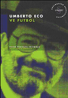 Umberto Eco ve Futbol