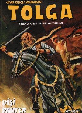 Uzun Kılıçlı Kahraman Tolga: Dişi Panter