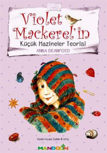 Violet Mackerel'inKüçük Hazineler Teorisi