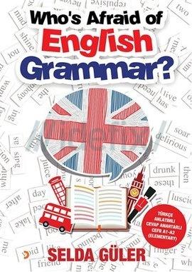 Who's Afraid of English Grammar?