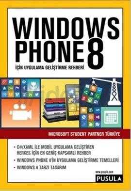 Windows Phone 8 İçin Uygulama Geliştirme Rehberi