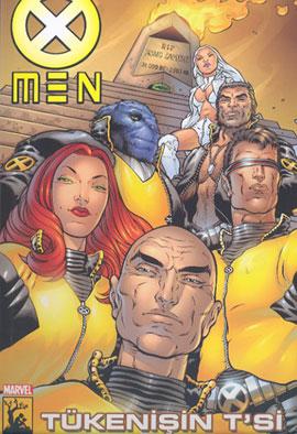 X-Men Süper Cilt: 8 Tükenişin T'si