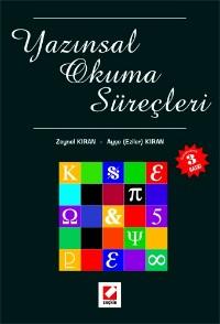 Yazınsal Okuma Süreçleri: Dilbilim, Göstergebilim ve Yazınbilim Yöntemleriyle Çözümlemeler