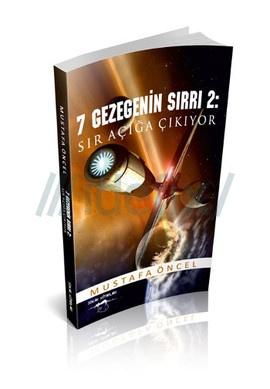 Yedi Gezegenin Sırrı 2. Sır Açığa Çıkıyor