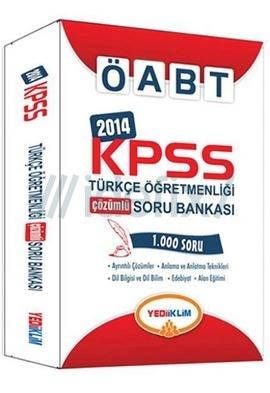 Yediiklim KPSS ÖABT Türkçe Öğretmenliği Çözümlü Soru Bankası 2014