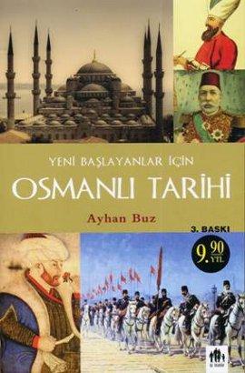 Yeni Başlayanlar İçin Osmanlı Tarihi