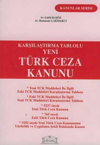 Yeni Türk Ceza Kanunu - Karşılaştırma Tablolu-