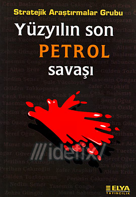 Yüzyılın Son Petrol Savaşı