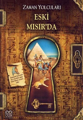 Zaman Yolcuları - Eski Mısır'da