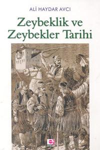 Zeybeklik ve Zeybekler Tarihi