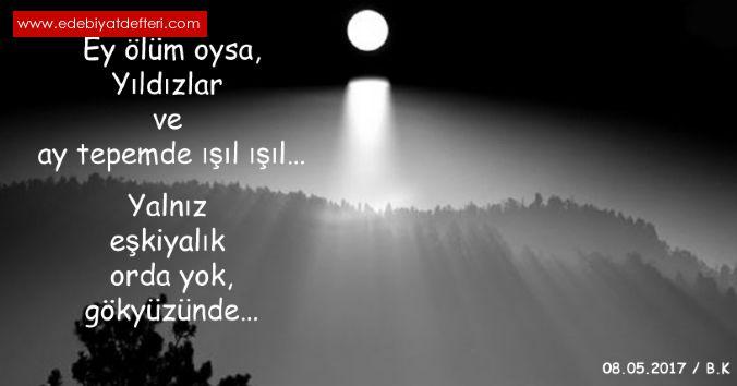 Ey ölüm şiiri Bayram Köse şairine Ait şiirler şiir Yapraği