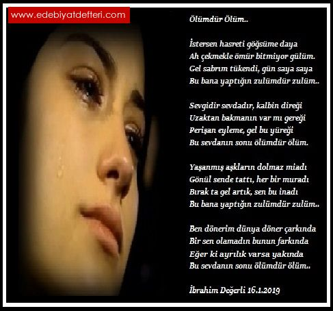 ölümdür ölüm şiiri Ibrahim Değerli şairine Ait şiirler Ibrahim