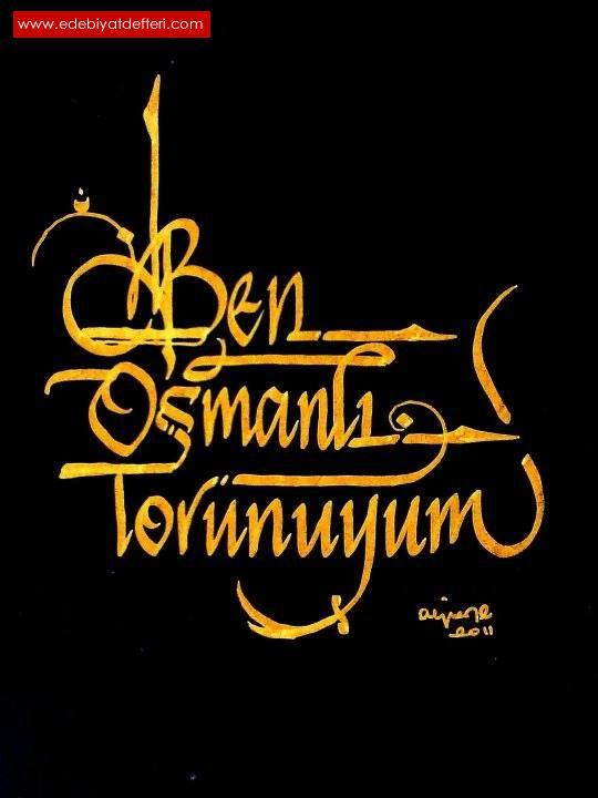 Osmanlı Torunuyum