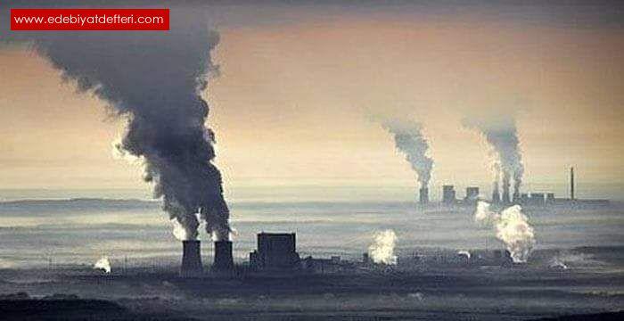 Dünya'yı kirleten duyarsızlar