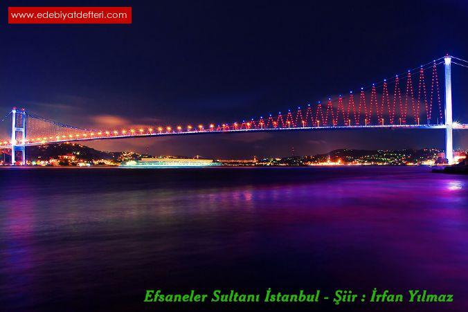 Efsaneler Sultanı İstanbul
