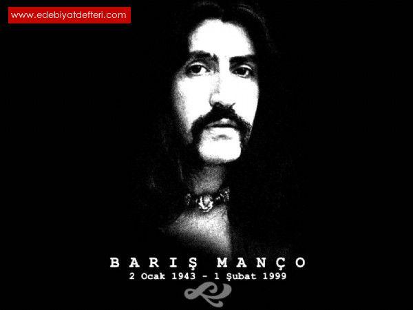 BARIŞ MANÇO (BARIŞ ABİ SENİ ÖZLÜYORUZ)