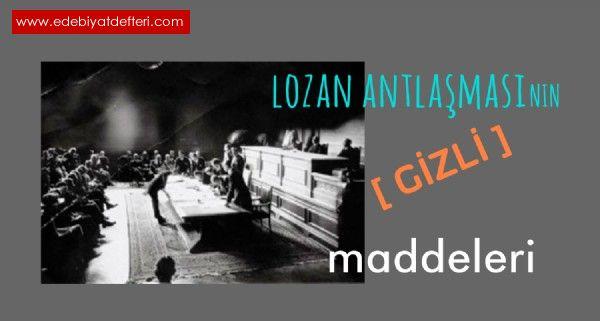 LOZAN ANTLAŞMASI'NIN GİZLİ MADDELERİ