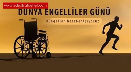 3 Aralık Dünya Engelliler Gününü Kutlarken