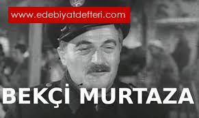 BEKÇİ MURTAZA
