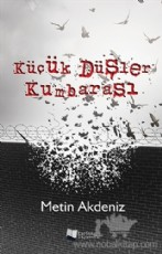 KÜÇÜK DÜŞLER KUMBARASI/ Metin AKDENİZ / Kitap incelemesi/