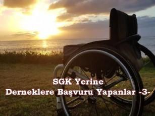 SGK Yerine Derneklere Başvuru Yapanlar -3-