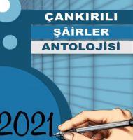 ÇANKIRILI ŞAİRLER ANTOLOJİSİ 2021