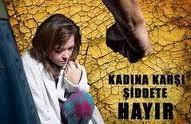 KADINA ŞİDDET